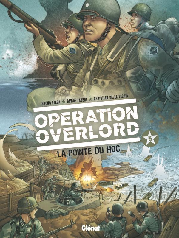 OPERATION OVERLORD - TOME 05 - LA POINTE DU HOC