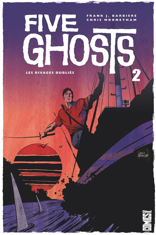 FIVE GHOSTS - TOME 02