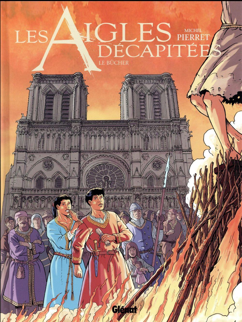 LES AIGLES DECAPITEES - TOME 28
