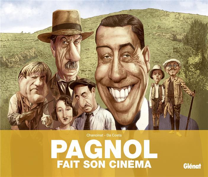 PAGNOL FAIT SON CINEMA