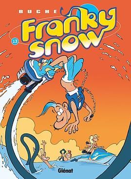 FRANKY SNOW - TOME 13