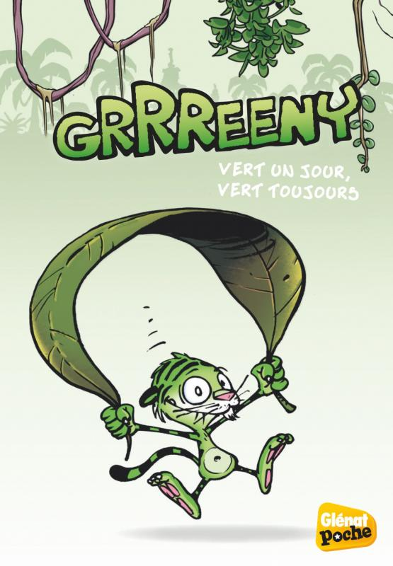 GRRREENY - POCHE - TOME 01 - VERT UN JOUR, VERT TOUJOURS