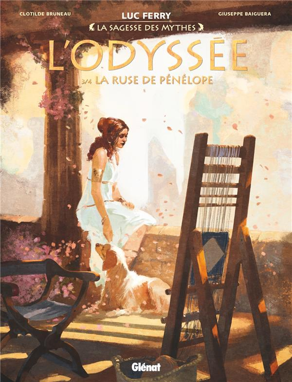 L'ODYSSEE - TOME 03 - LA RUSE DE PENELOPE