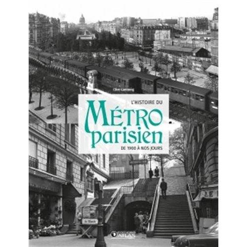 L' HISTOIRE DU METRO PARISIEN