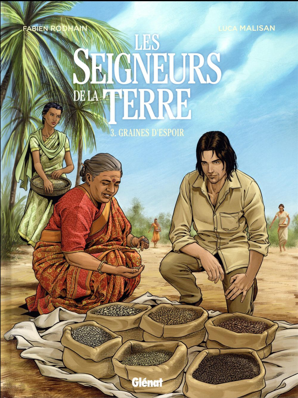 LES SEIGNEURS DE LA TERRE - TOME 03