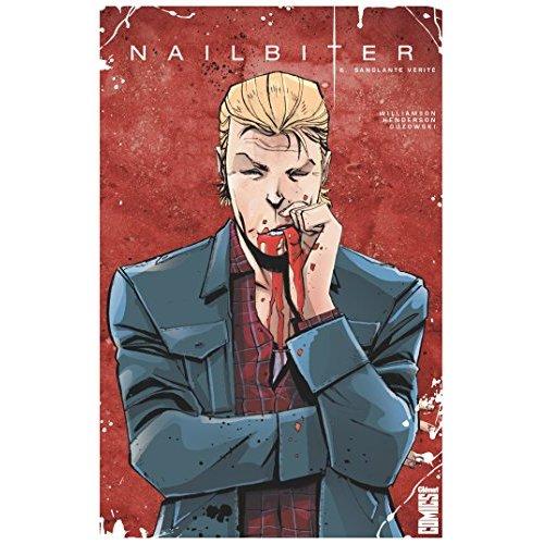 NAILBITER - TOME 06