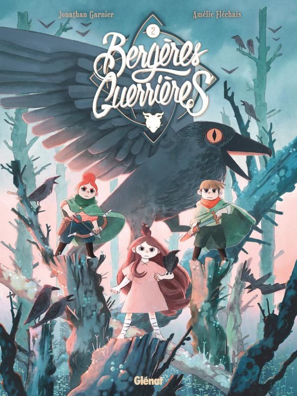 BERGERES GUERRIERES - TOME 02 - LA MENACE