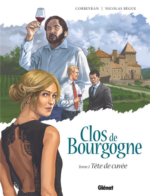 CLOS DE BOURGOGNE - TOME 02 - TETE DE CUVEE