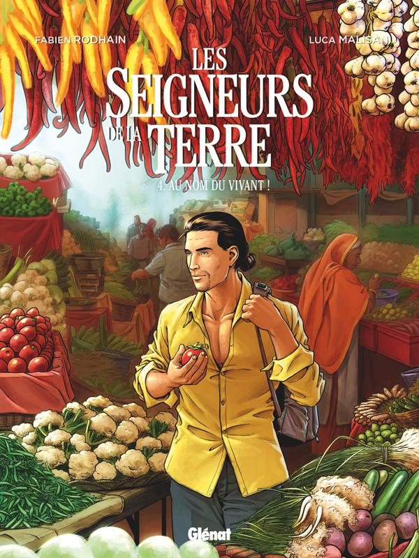 LES SEIGNEURS DE LA TERRE - TOME 04 - AU NOM DU VIVANT !