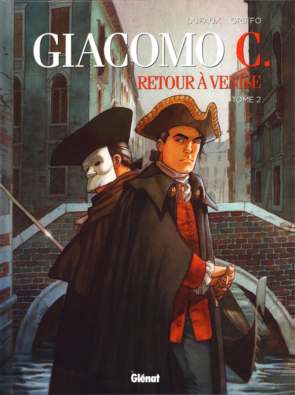 GIACOMO C - RETOUR A VENISE - TOME 02 - LE MAITRE D'ECOLE