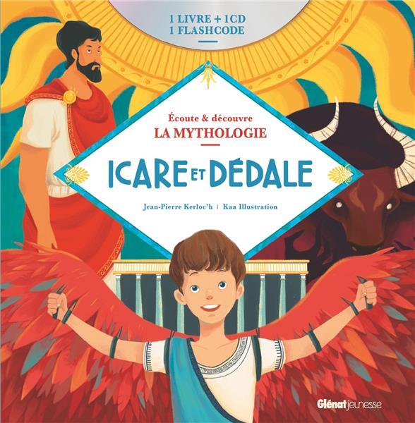 LIVRE CD LA MYTHOLOGIE - ICARE ET DEDALE