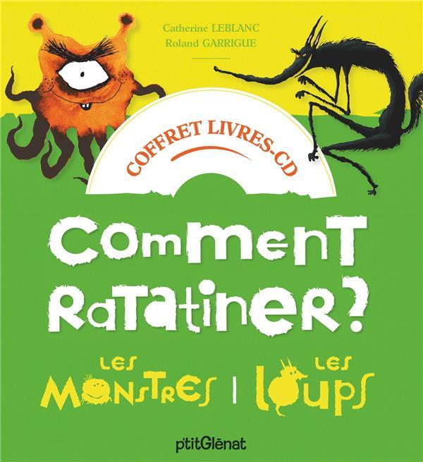 COFFRET COMMENT RATATINER LES MONSTRES ET LES LOUPS - LIVRE CD - 2 HISTOIRES + 1 CD