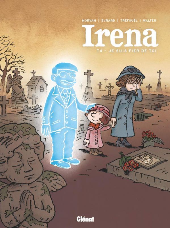 IRENA - TOME 04 - JE SUIS FIER DE TOI