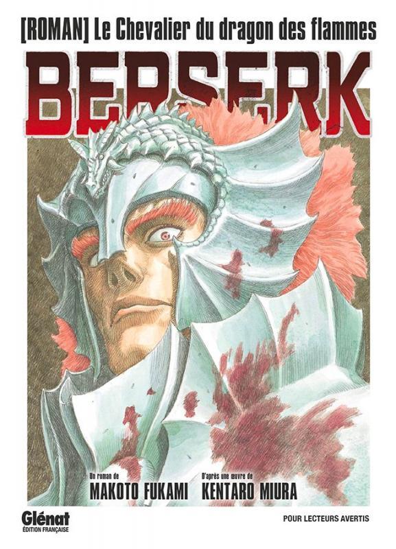 BERSERK - T01 - BERSERK - LE CHEVALIER DU DRAGON DES FLAMMES