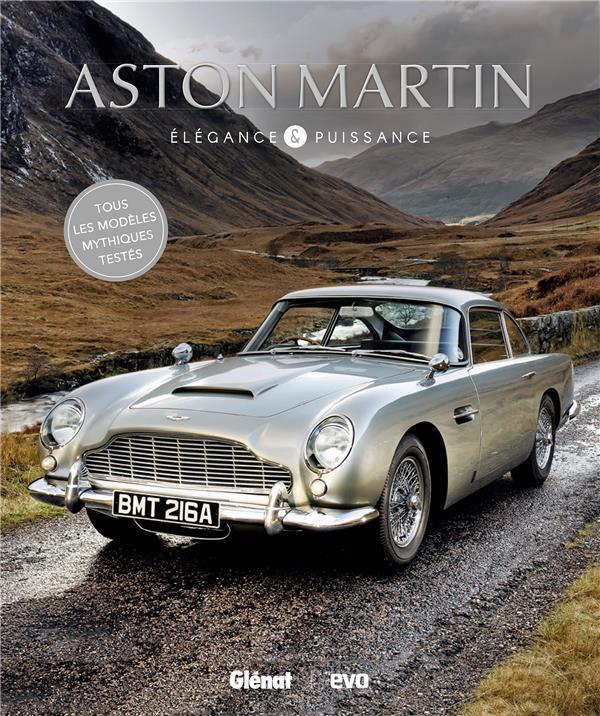 ASTON MARTIN, ELEGANCE ET PUISSANCE