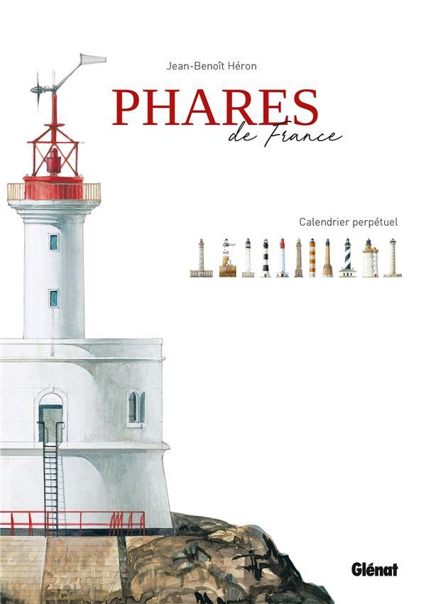 PHARES DE FRANCE : CALENDRIER PERPETUEL