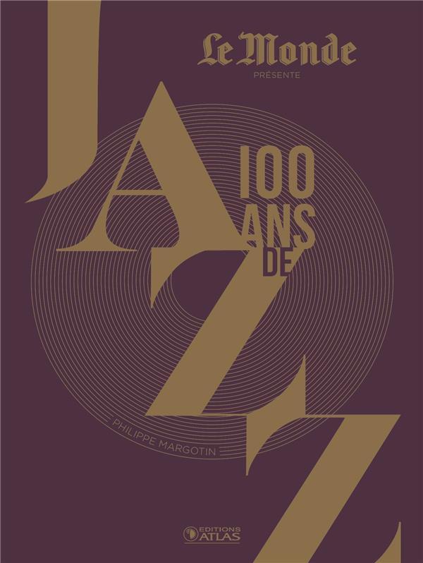100 ANS DE JAZZ (3E ED)