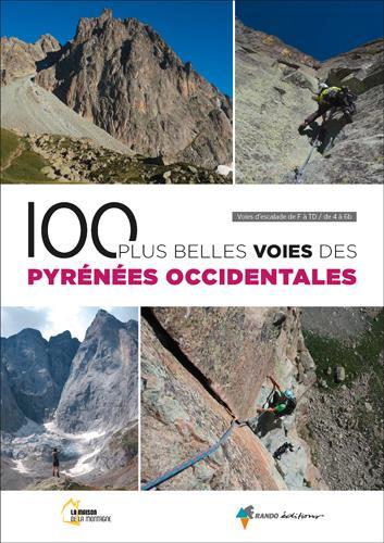 100 PLUS BELLES VOIES DES PYRENEES OCCIDENTALES