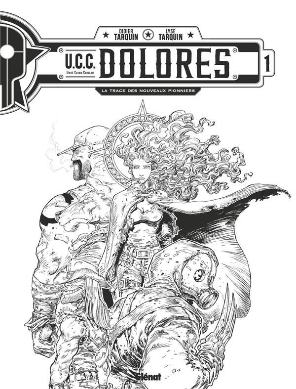 UCC DOLORES -  T01 - N&B - EDITION SPECIALE NOIR & BLANC