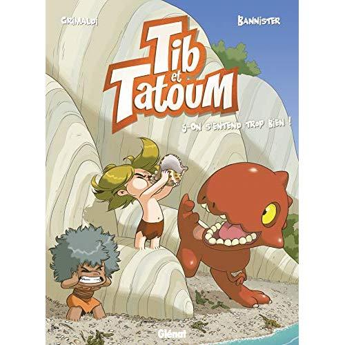 TIB ET TATOUM - TOME 05 - ON S'ENTEND TROP BIEN !