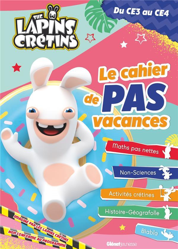 THE LAPINS CRETINS - LE CAHIER DE PAS VACANCES