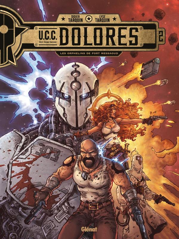 UCC DOLORES - TOME 02 - LES ORPHELINS DE FORT MESSAOUD