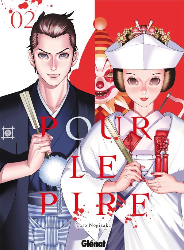 POUR LE PIRE - TOME 02
