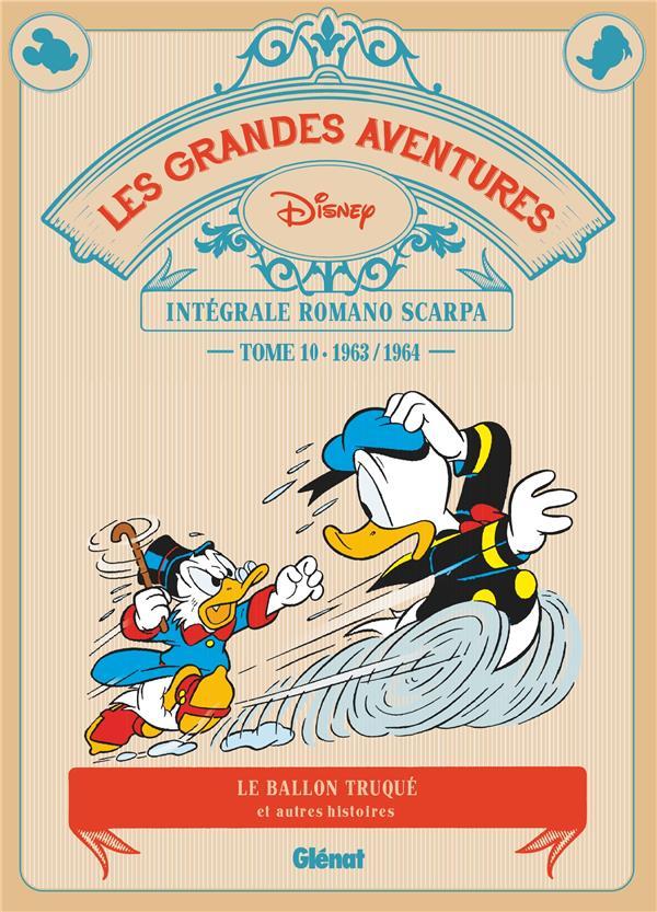 LES GRANDES AVENTURES DE ROMANO SCARPA - TOME 10 - 1963/1964 - LE BALLON TRUQUE ET AUTRES HISTOIRES