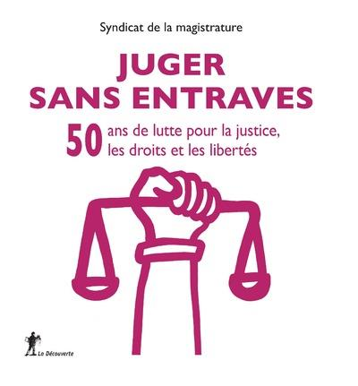 50 ANS DU SYNDICAT DE LA MAGISTRATURE