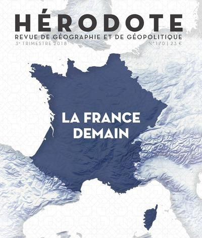 HERODOTE NUMERO 170 LA FRANCE DEMAIN