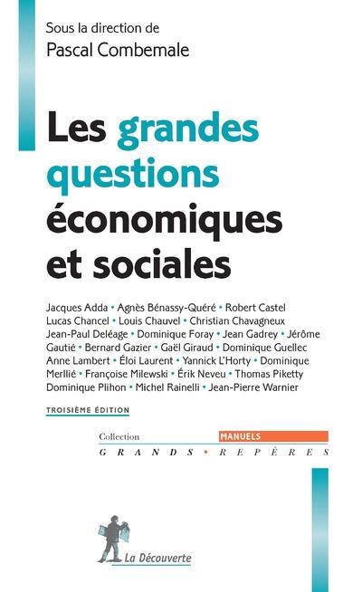 LES GRANDES QUESTIONS ECONOMIQUES ET SOCIALES (TROISIEME EDITION)