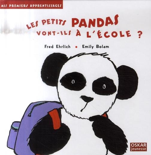 LES PANDAS VONT-ILS A L'ECOLE ?