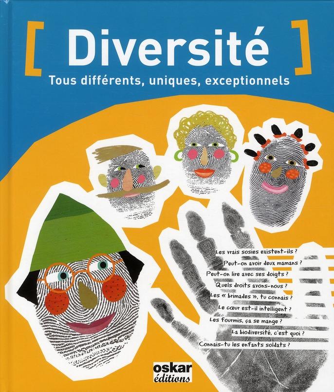 DIVERSITE TOUS DIFFERENTS,UNIQUES - TOUS DIFFERENTS, UNIQUES, EXCEPTIONNELS