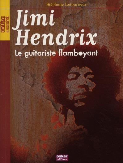 JIMI HENDRIX-LE GUITARISTE FLAMBOYANT