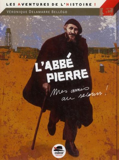 L'ABBE PIERRE -  MES AMIS, AU SECOURS...