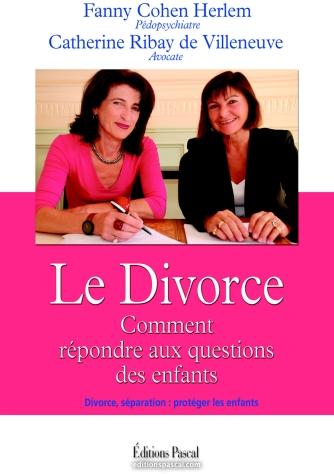 DIVORCE, COMMENT REPONDRE AUX QUESTIONS DES ENFANTS