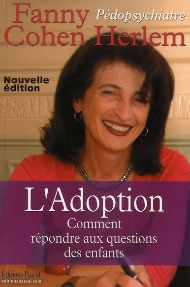 ADOPTION (L') REPONDRE AUX QUESTIONS DES ENFANTS