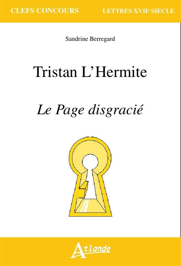 TRISTAN L'HERMITE, LE PAGE DISGRACIE