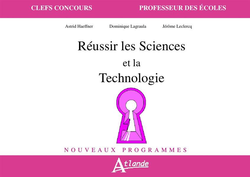 REUSSIR LES SCIENCES ET TECHNOLOGIE