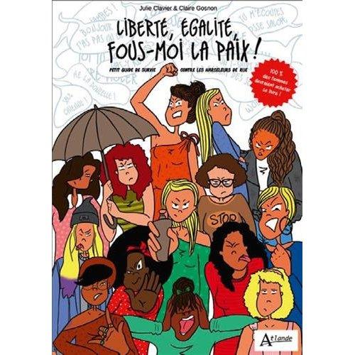 LIBERTE, EGALITE,FOUS-MOI LA PAIX!