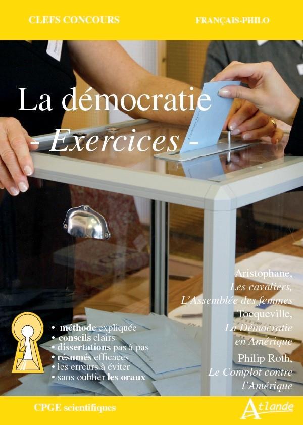 LA DEMOCRATIE, EXERCICES - ARISTOPHANE, LES CAVALIERS, L'ASSEMBLEE DES FEMMES ; TOCQUEVILLE, LA DEMO