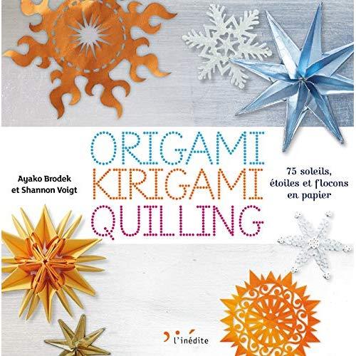 ORIGAMI KIRIGAMI QUILLING