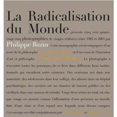 RADICALISATION DU MONDE (LA)