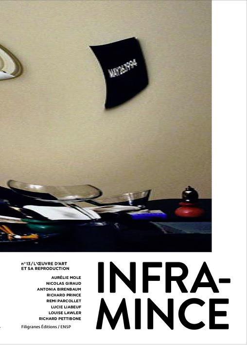 INFRAMINCE #13 - L'ART ET SA REPRODUCTION TECHNIQUE