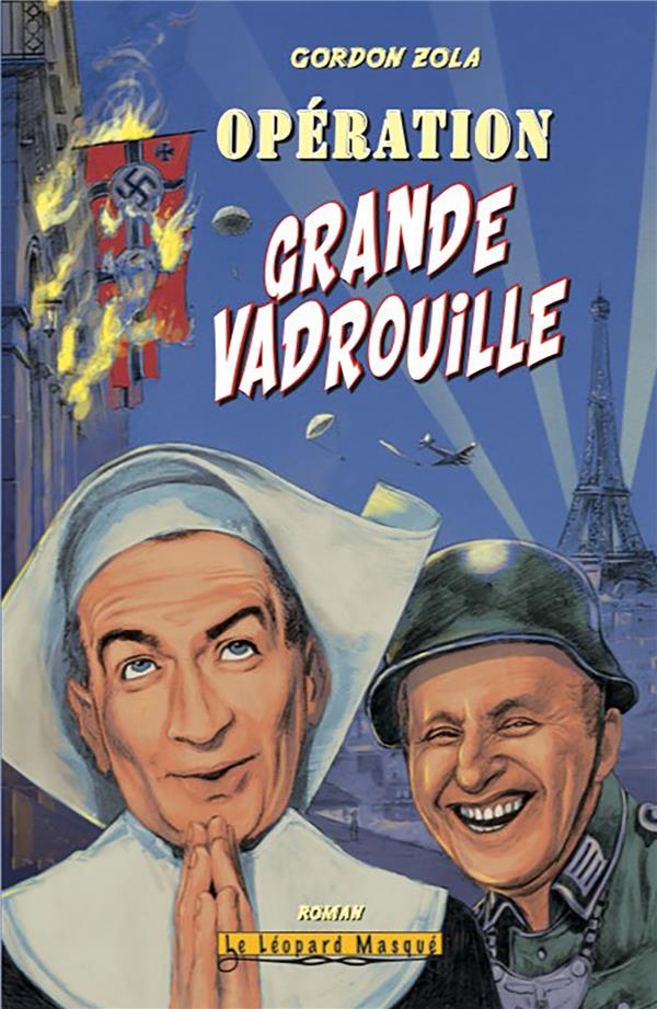OPERATION GRANDE VADROUILLE