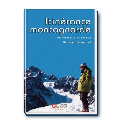 ITINERANCE MONTAGNARDE - RENCONTRES AVEC CEUX D'EN HAUT