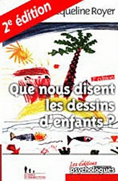 QUE NOUS DISENT LES DESSINS D'ENFANTS (NED)