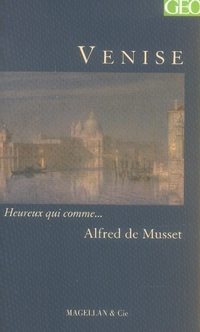 VENISE  - MUSSET ALFRED DE