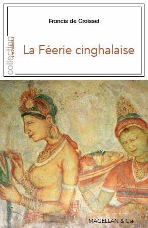 LA FEERIE CINGHALAISE