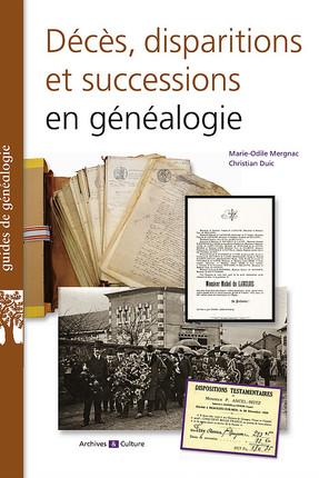 DECES  DISPARITIONS ET SUCCESSIONS EN GENEALOGIE